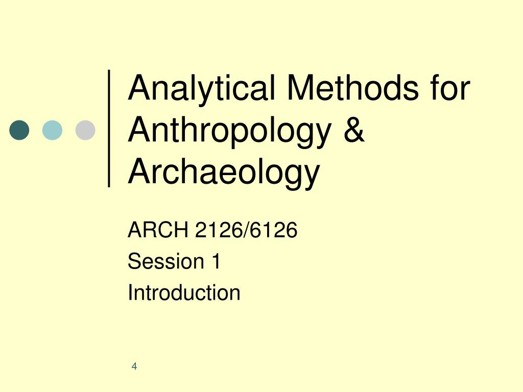 Analytical Methods for Anthropology & Archaeology