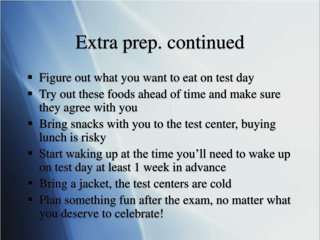 Extra prep. continued