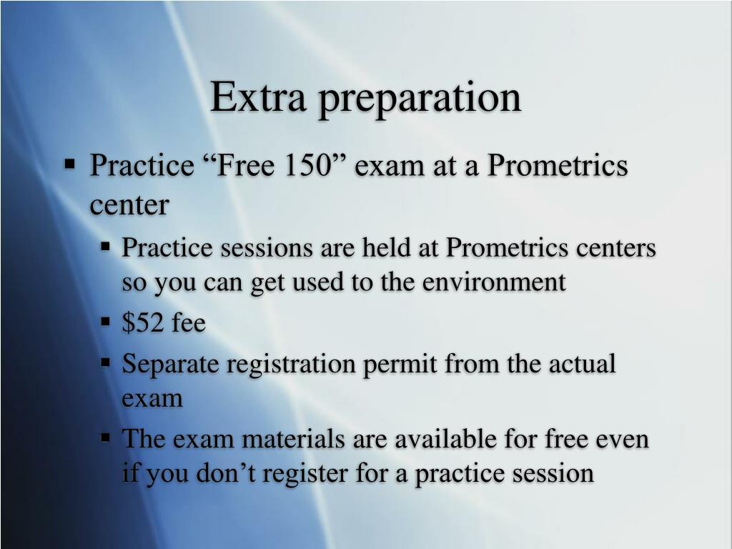Extra preparation