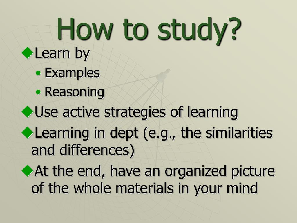 How to study?