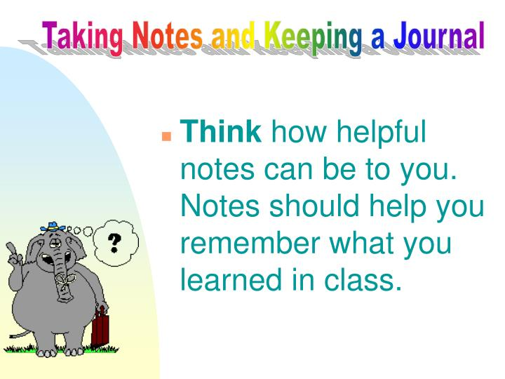 Taking Notes and Keeping a Journal
