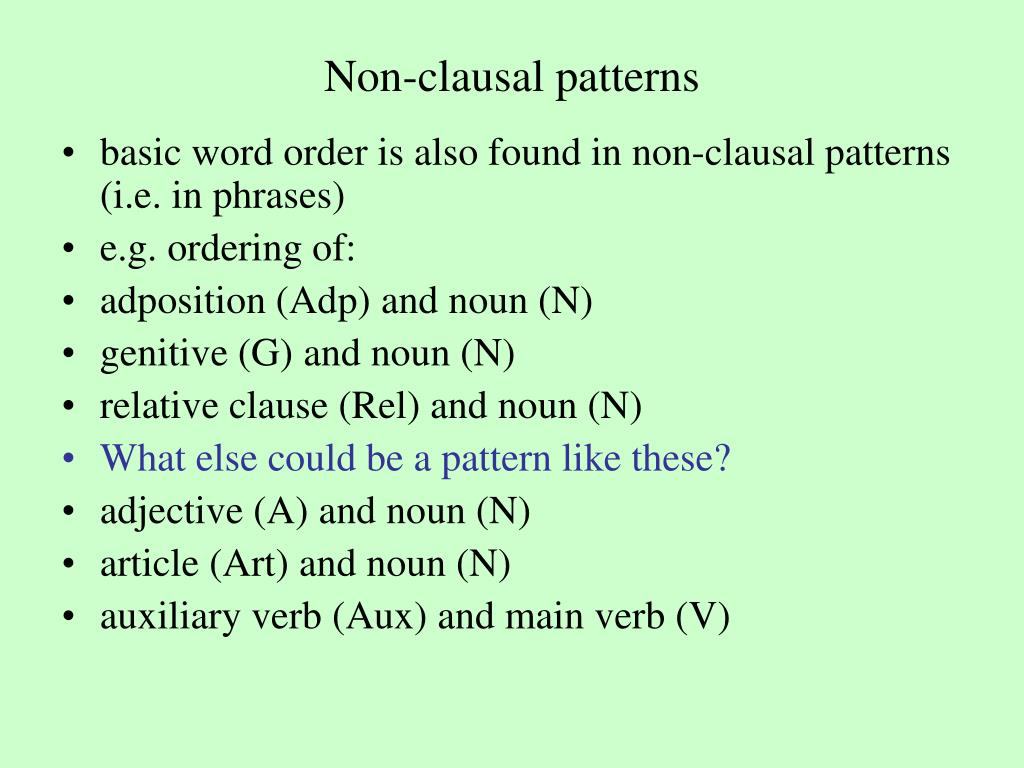 Non-clausal patterns