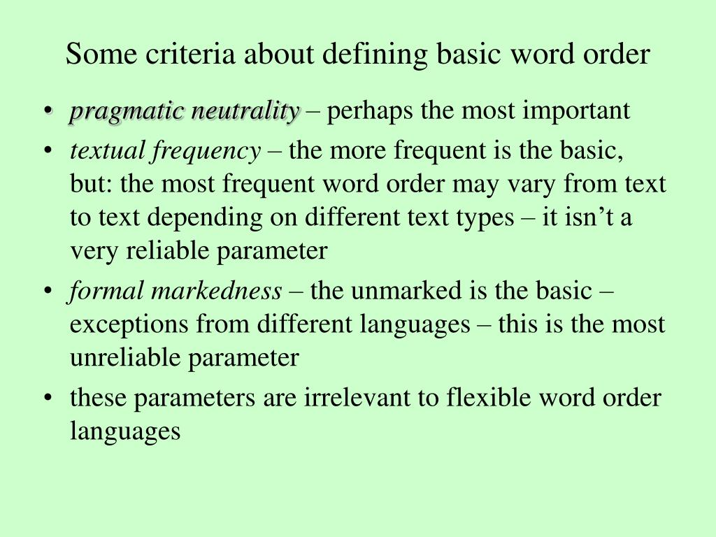 Some criteria about defining basic word order