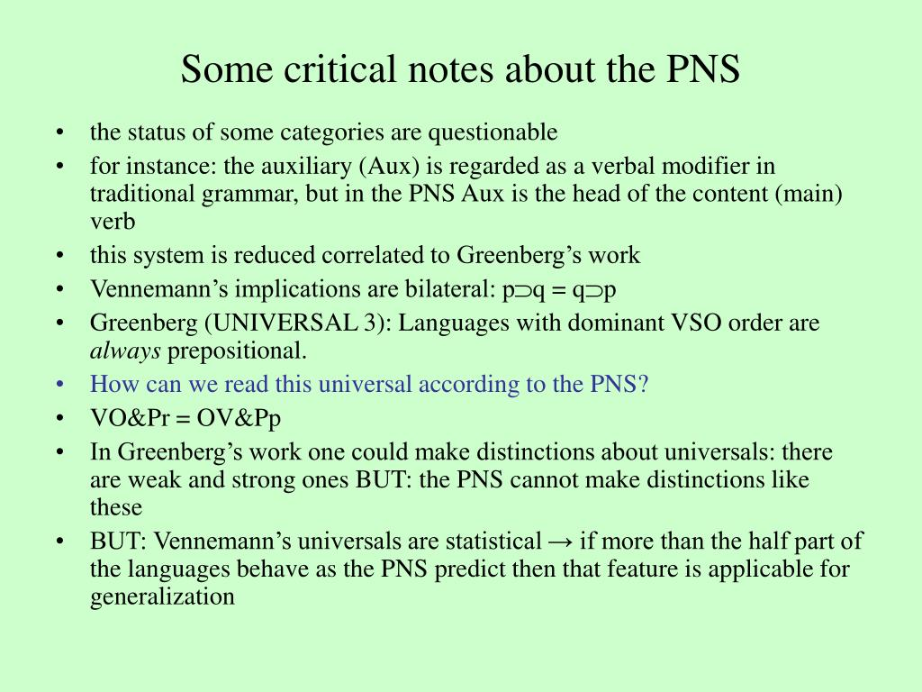 Some critical notes about the PNS