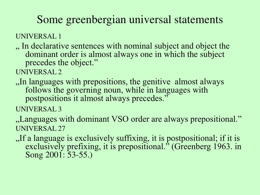 Some greenbergian universal statements
