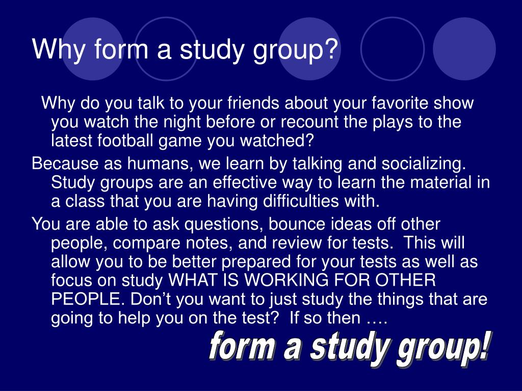 Why form a study group?