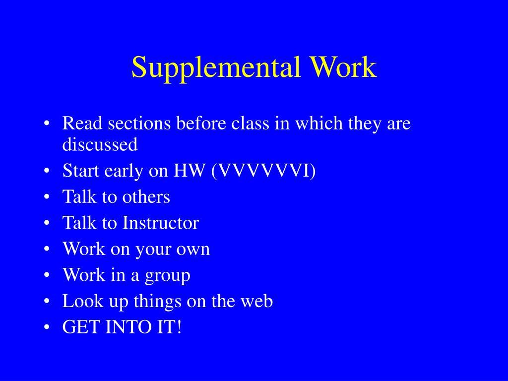 Supplemental Work