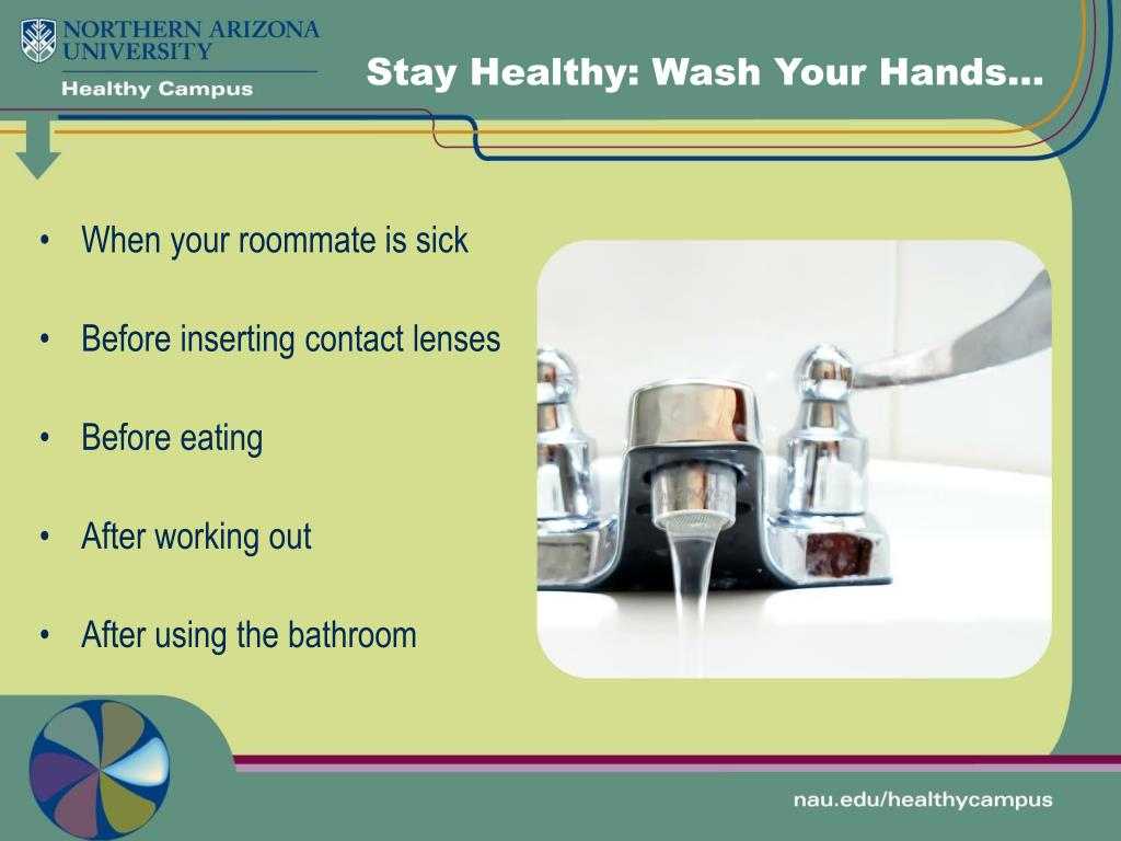 Stay Healthy: Wash Your Hands…