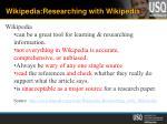 wikipedia researching with wikipedia