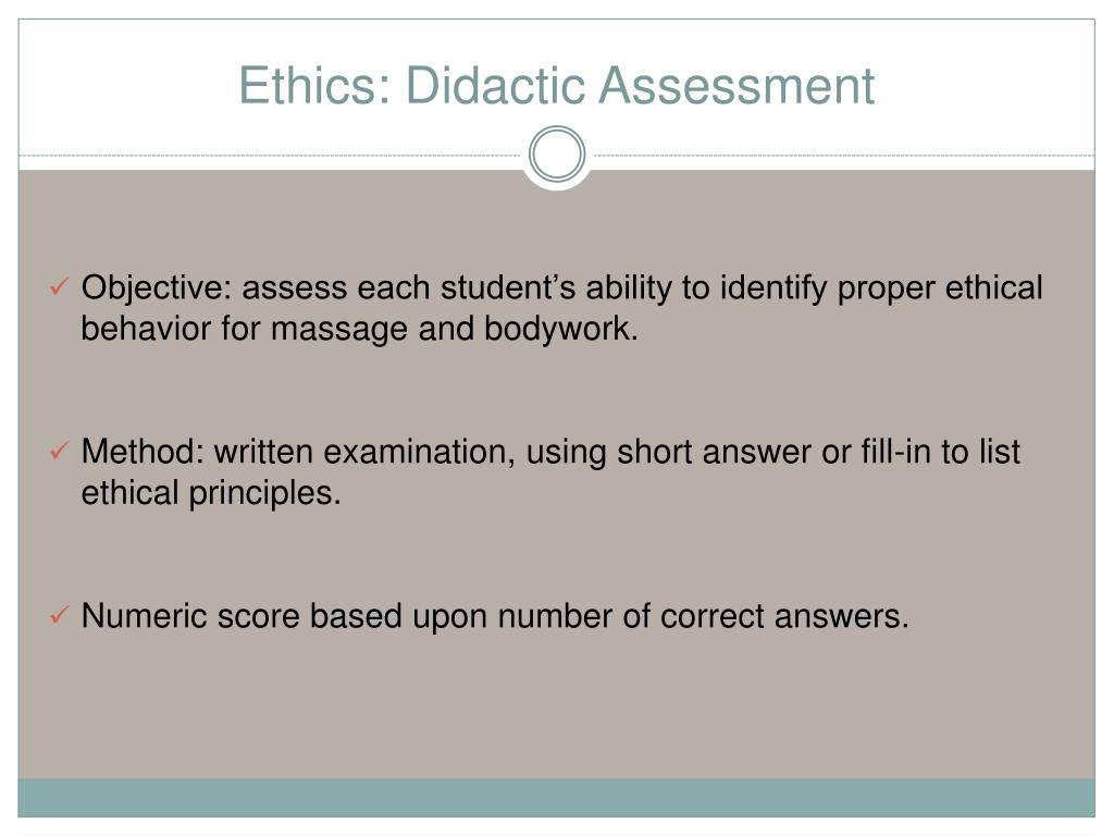 ethics assessment An assessment can help an agency answer this question there are three kinds: 1 compliance -analyzes the degree to which one's ethics program meets the standards required by law and the degree to which both the organization's and individuals' behavior satisfies legal requirements.