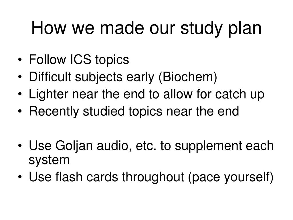 How we made our study plan