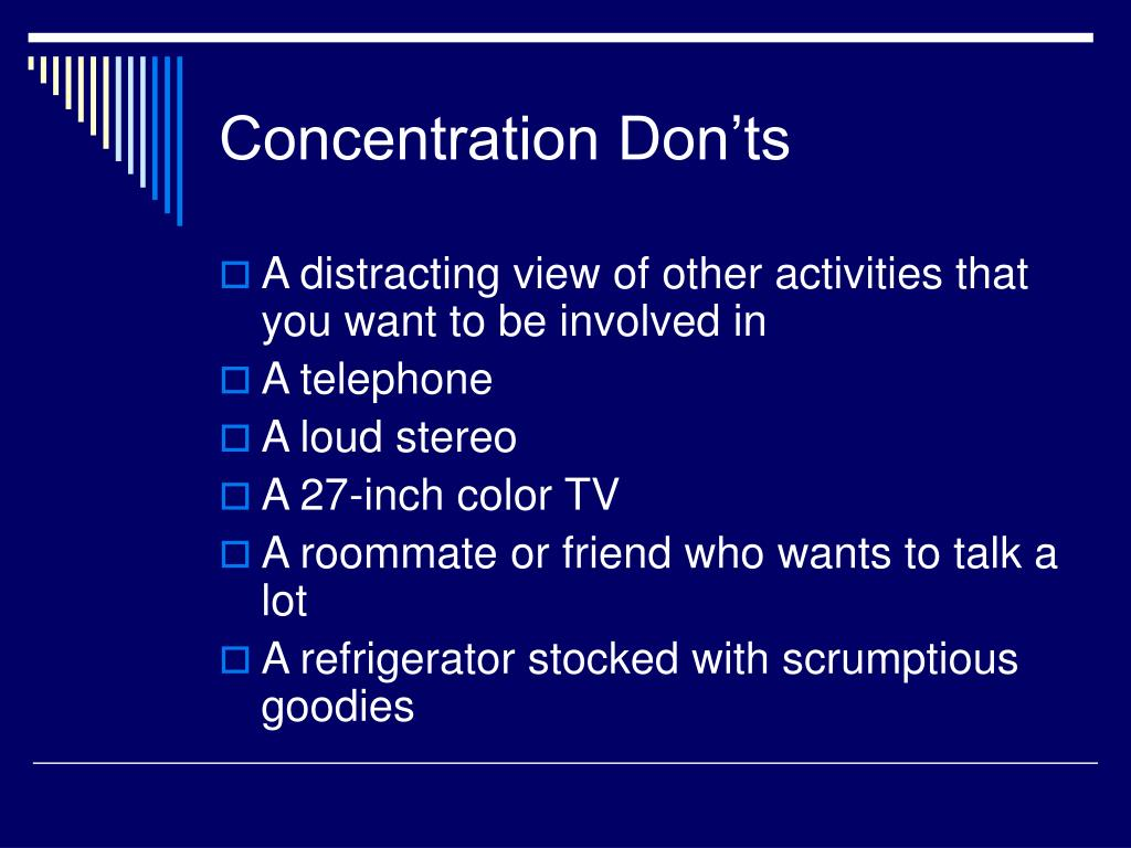 Concentration Don'ts