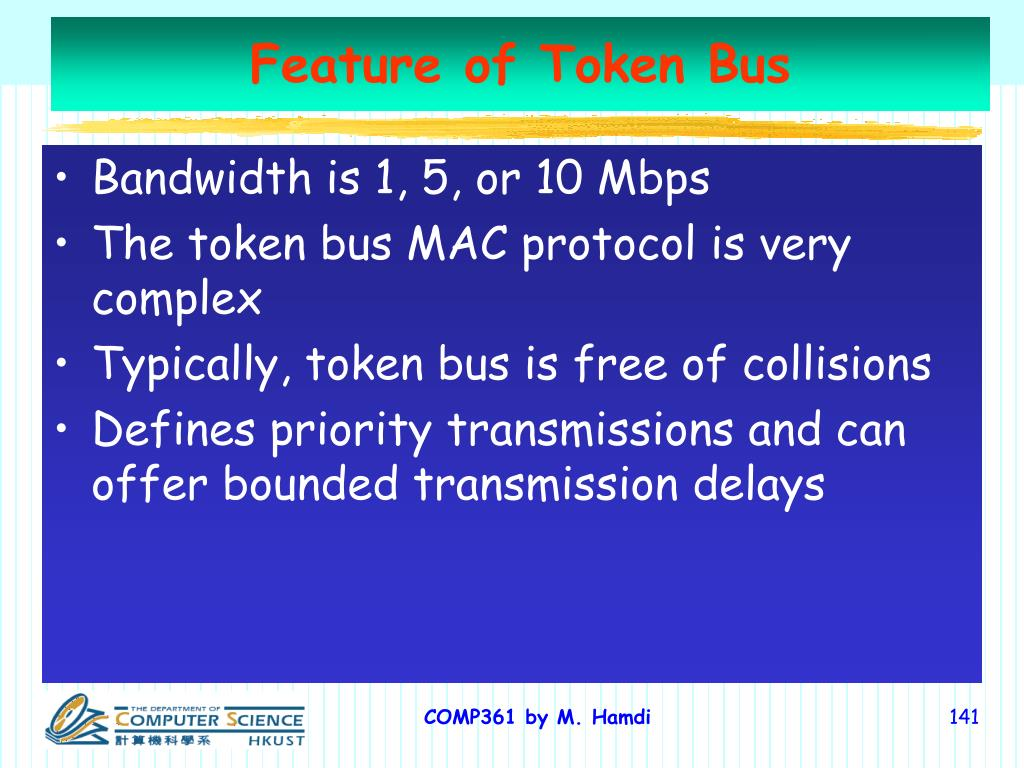 Feature of Token Bus