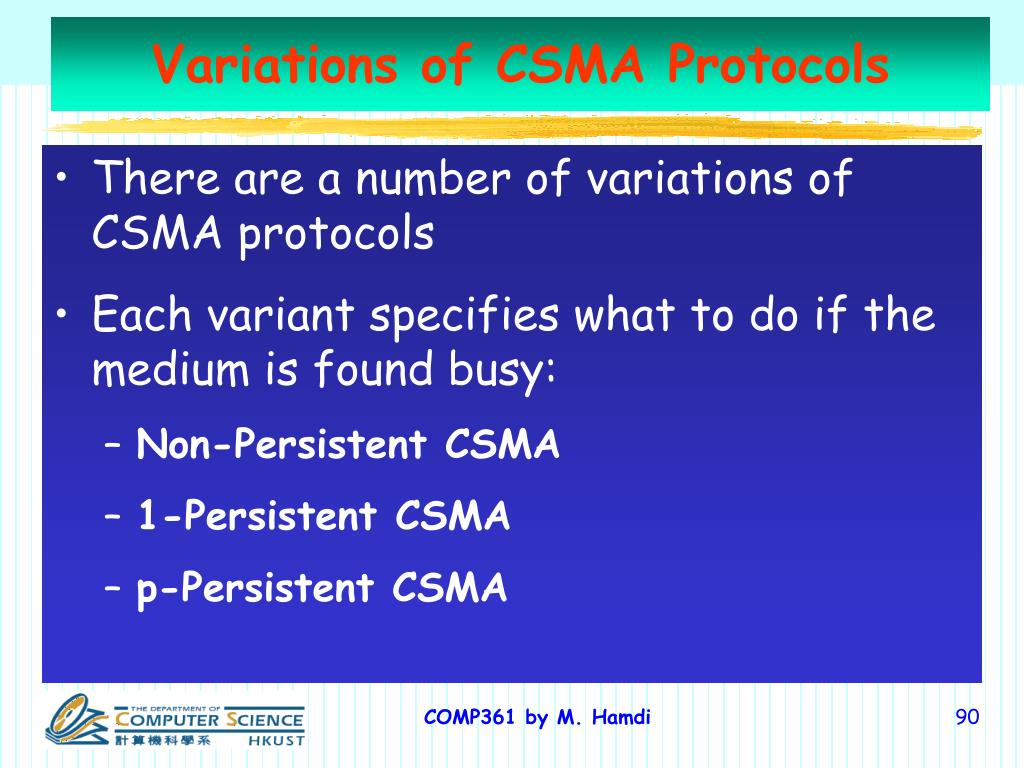 Variations of CSMA Protocols