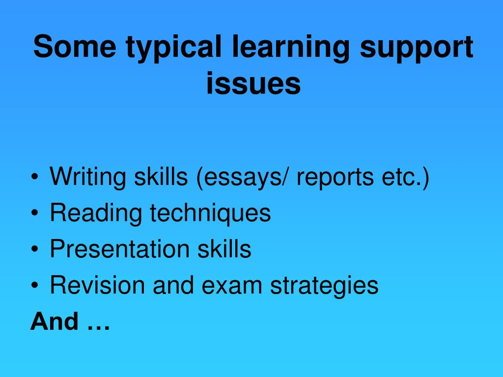 Some typical learning support issues