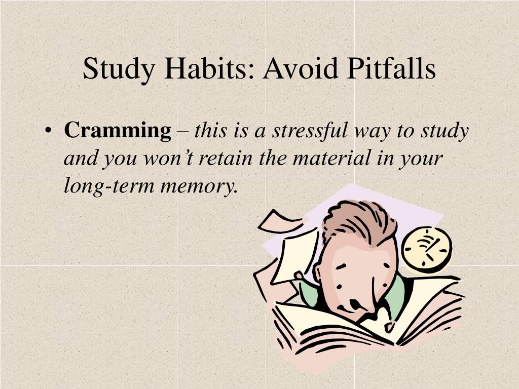 Study Habits: Avoid Pitfalls