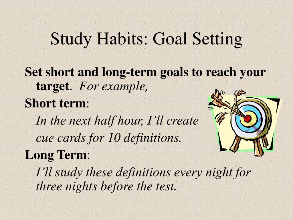 Study Habits: Goal Setting