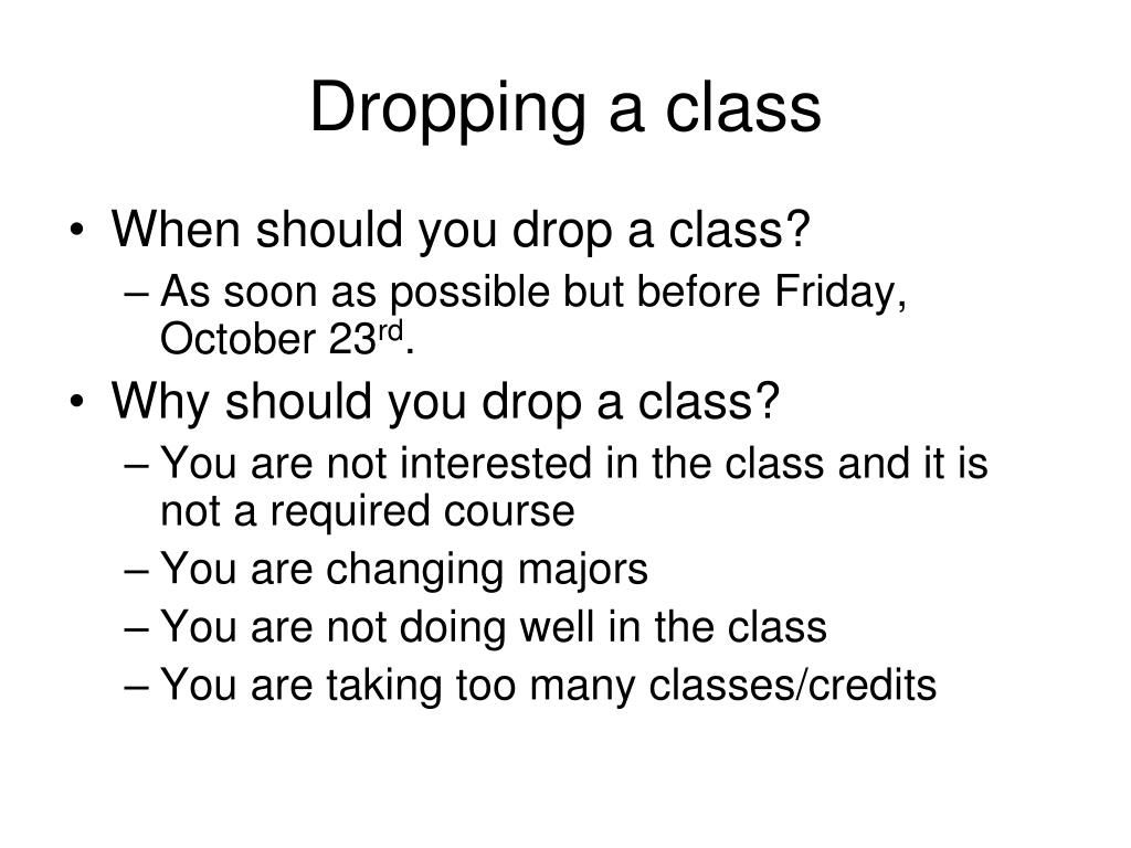 Dropping a class