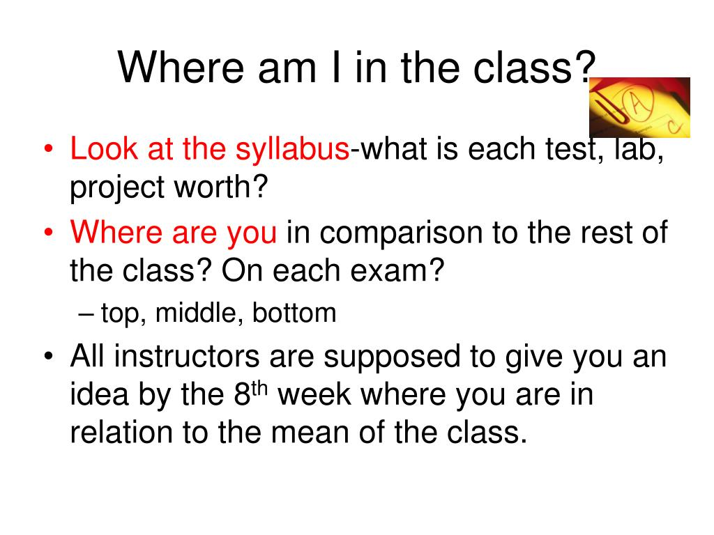 Where am I in the class?