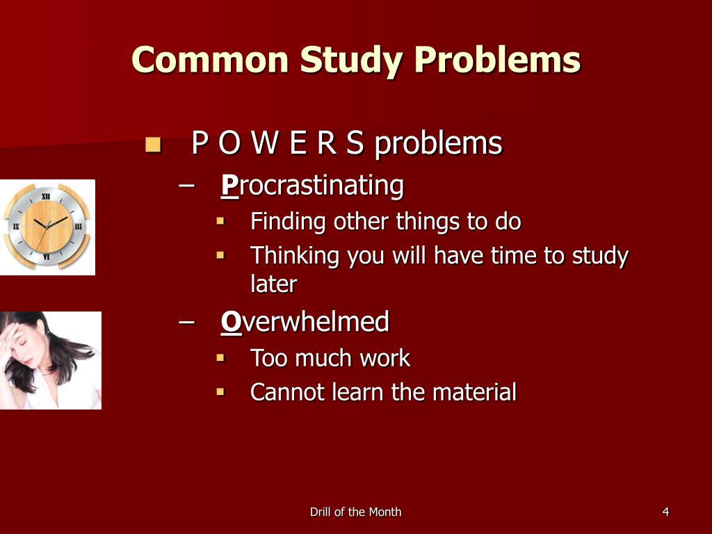 Common Study Problems