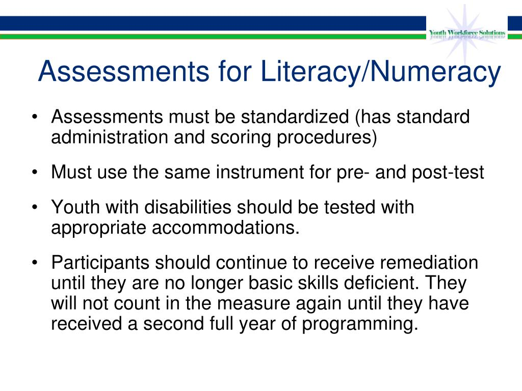 Assessments for Literacy/Numeracy