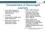 characteristics of discouraged learners