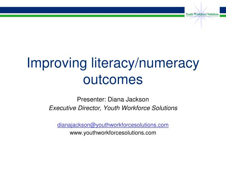 Improving literacy numeracy outcomes