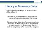 literacy or numeracy gains