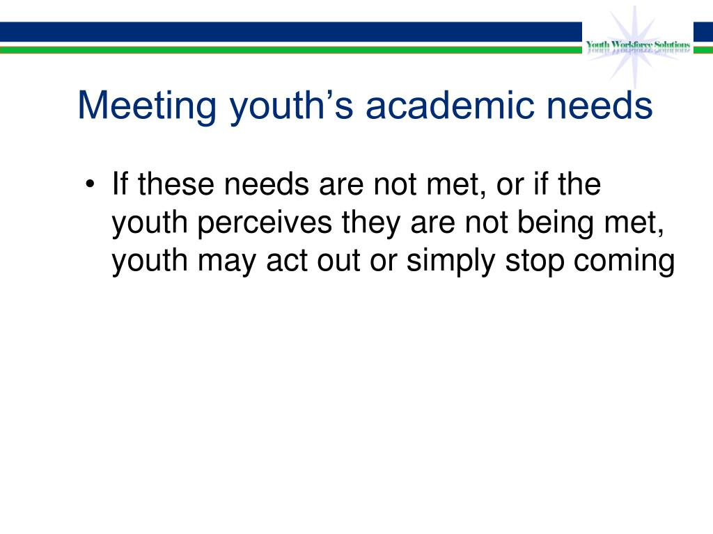 Meeting youth's academic needs