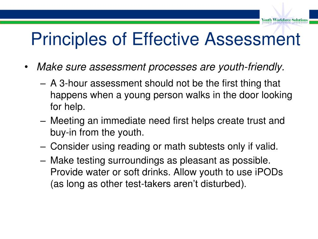 Principles of Effective Assessment