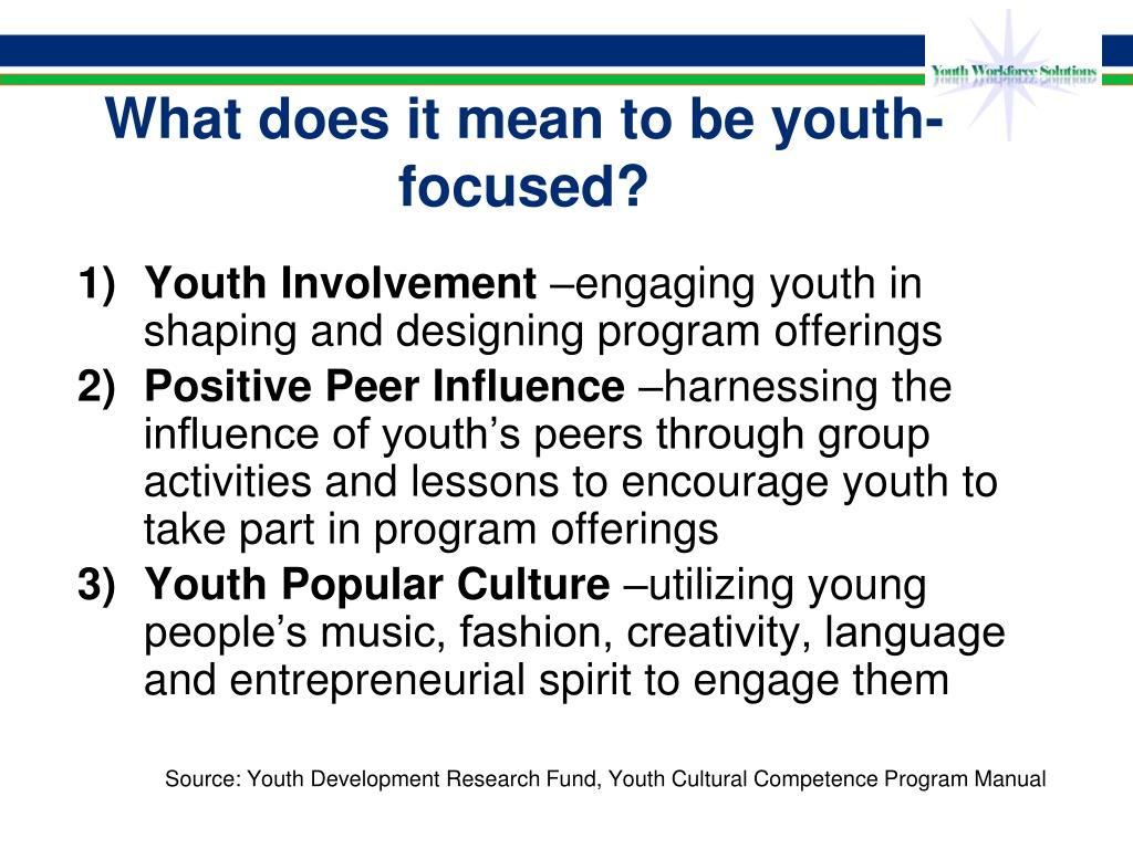 What does it mean to be youth-focused?