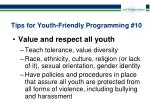 tips for youth friendly programming 10
