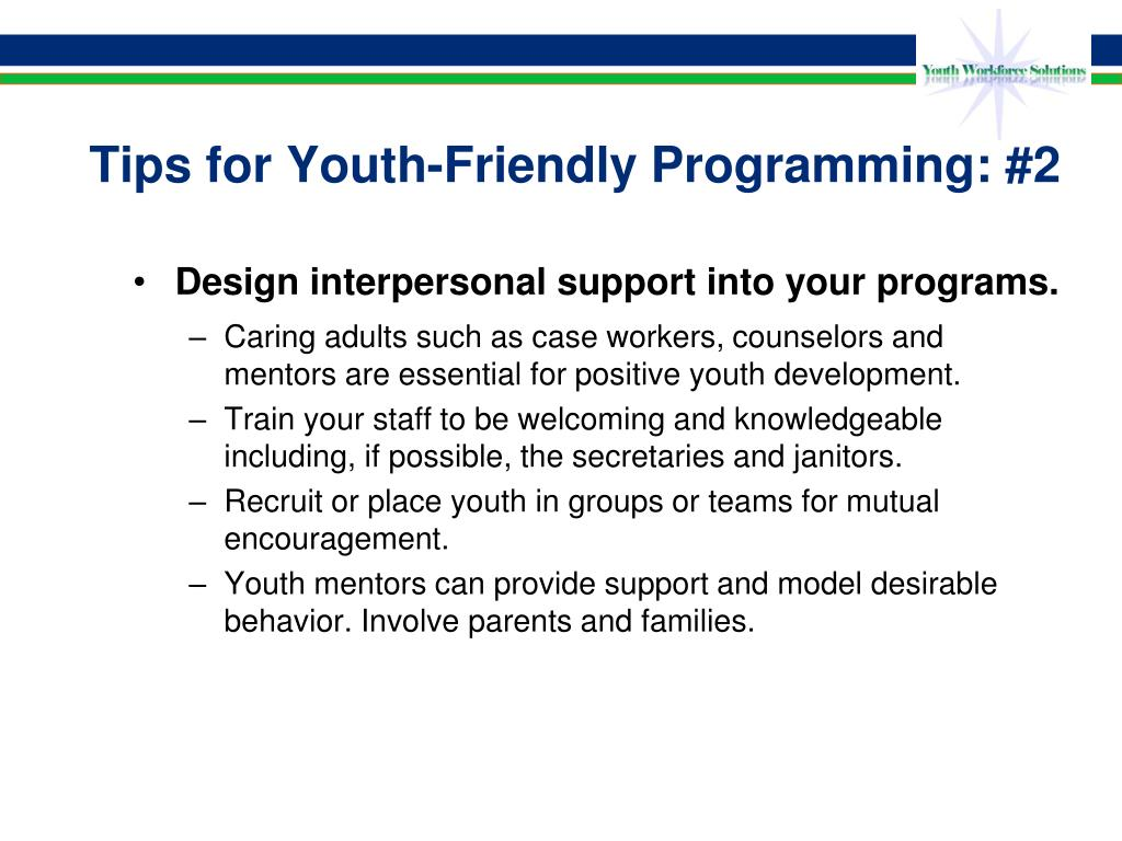 Tips for Youth-Friendly Programming: #2