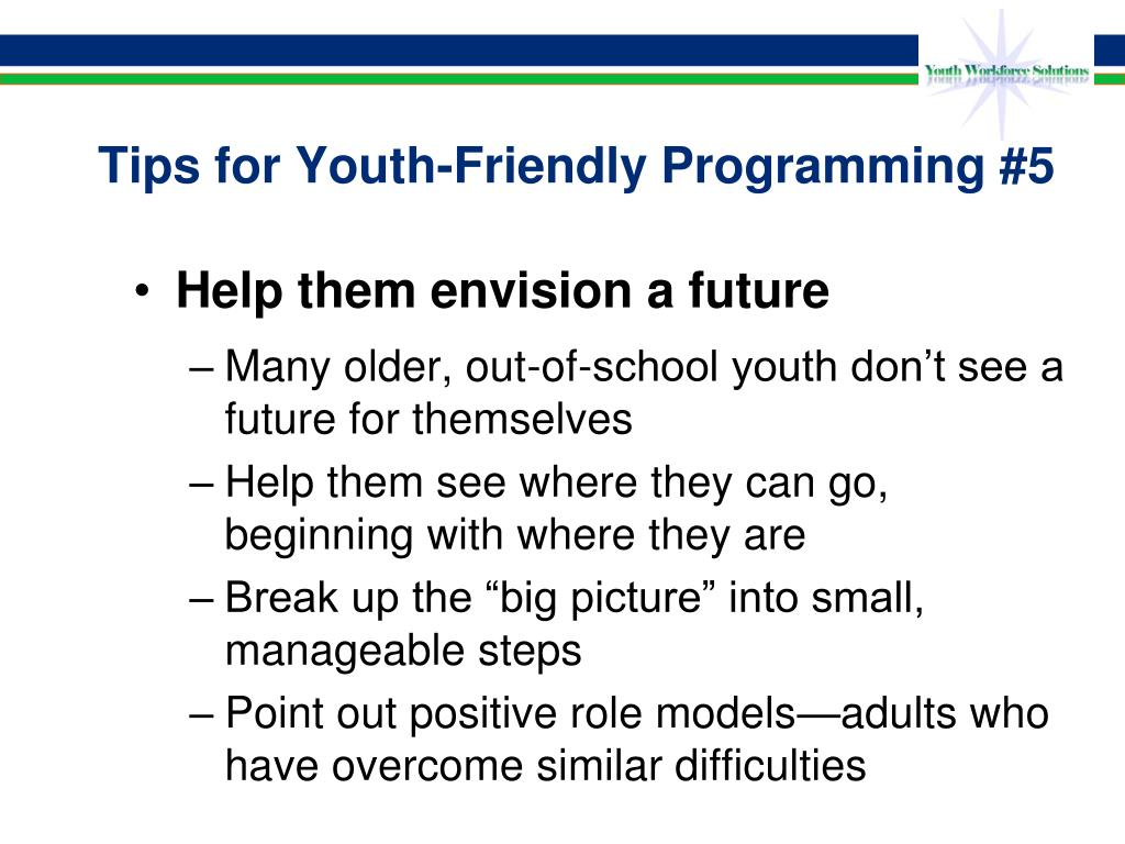 Tips for Youth-Friendly Programming #5