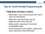 tips for youth friendly programming 5