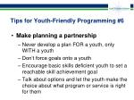 tips for youth friendly programming 6