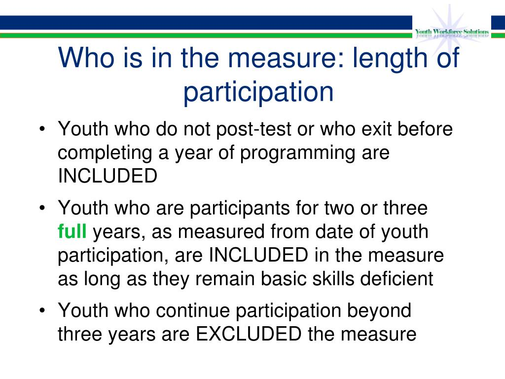 Who is in the measure: length of participation