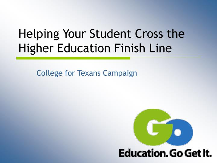 Helping your student cross the higher education finish line