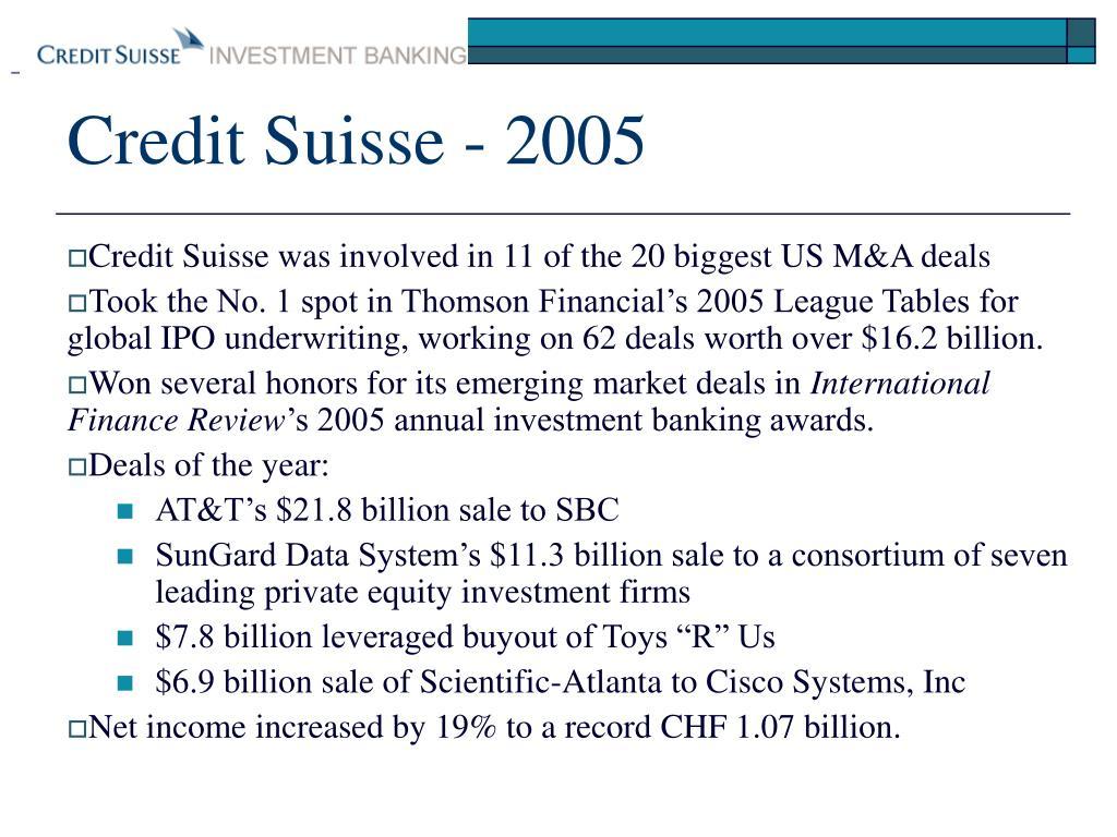 Credit Suisse - 2005