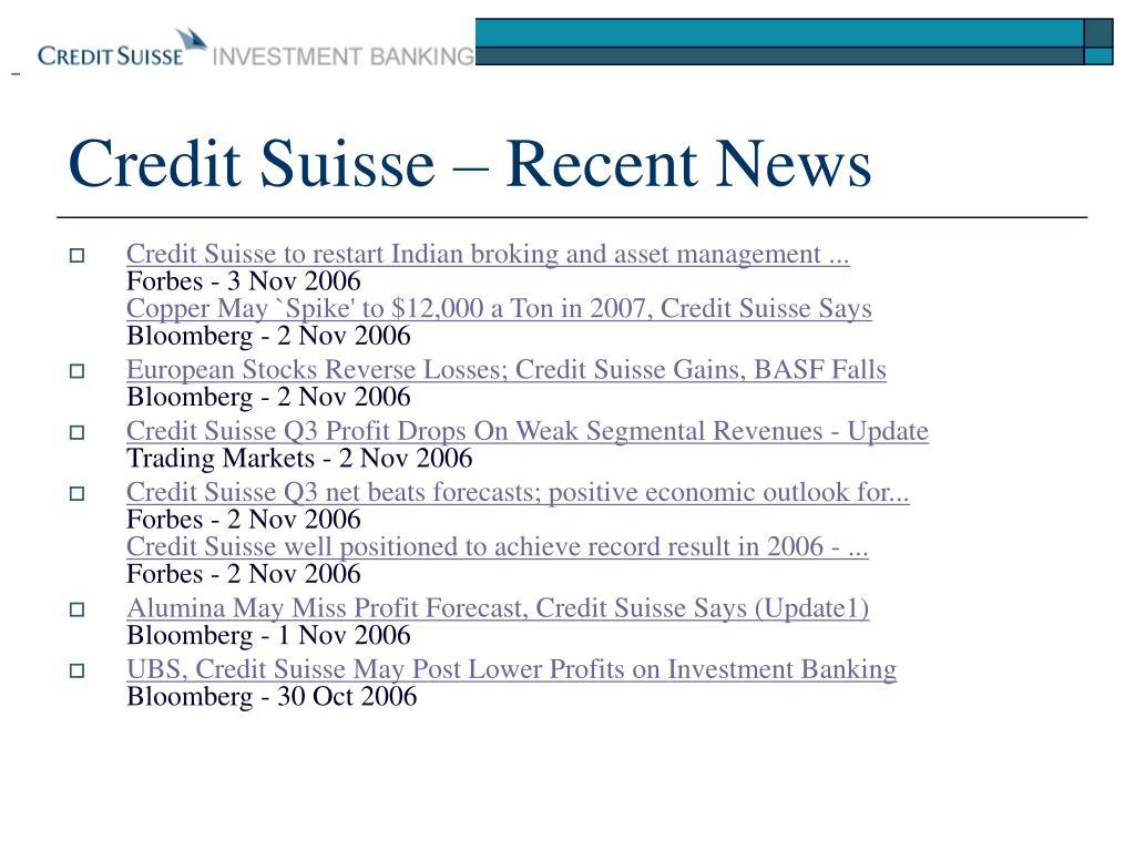 Credit Suisse – Recent News