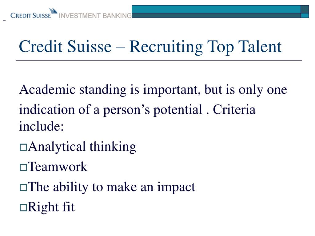 Credit Suisse – Recruiting Top Talent