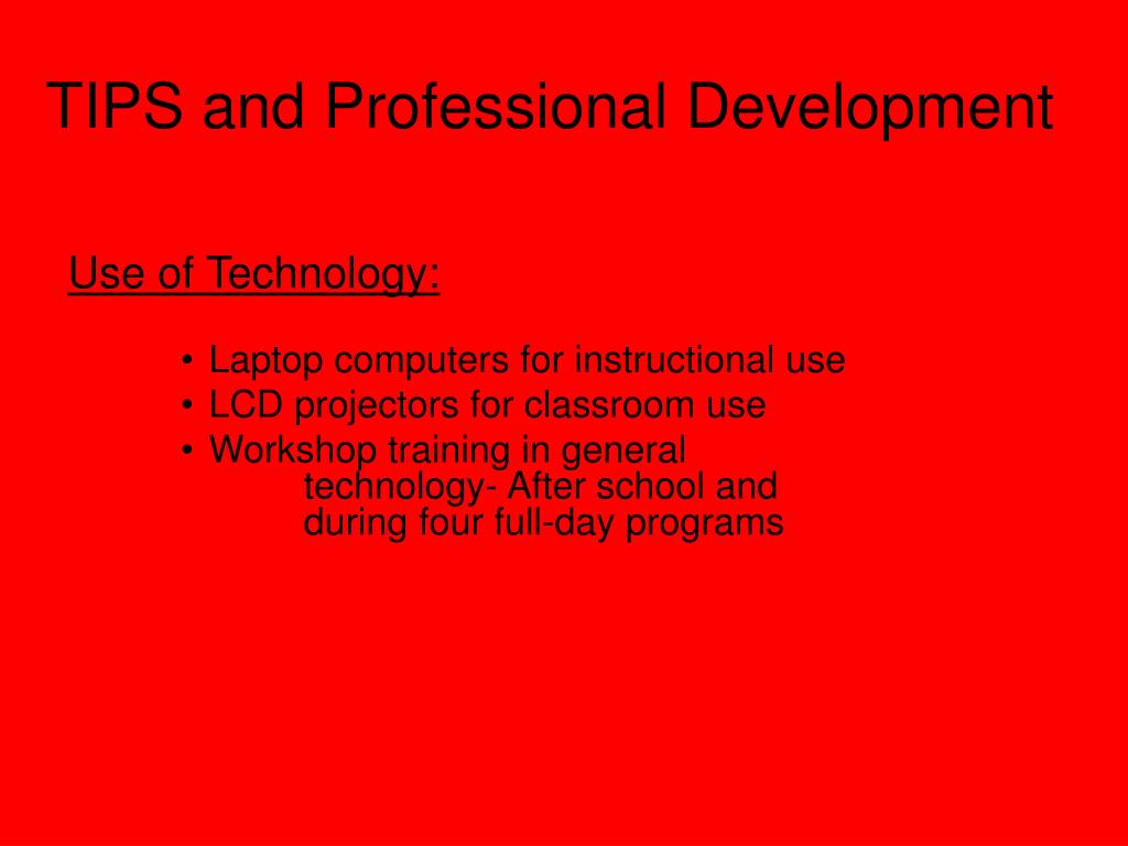 TIPS and Professional Development