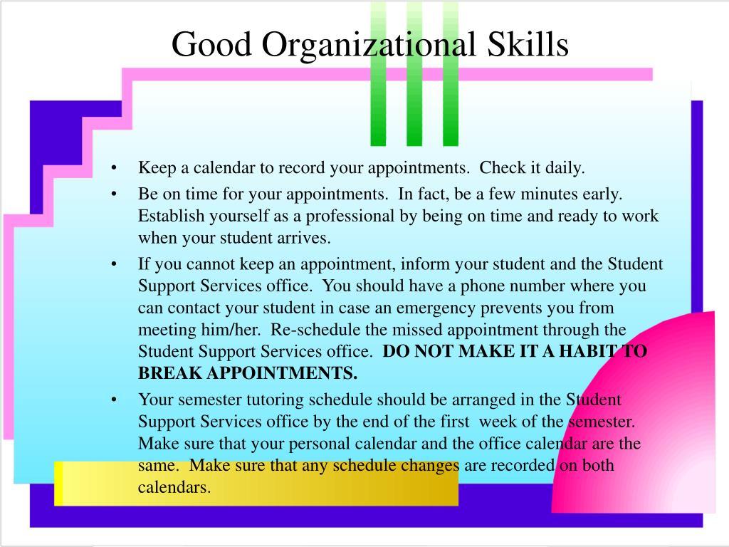 Good Organizational Skills