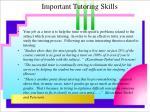 important tutoring skills