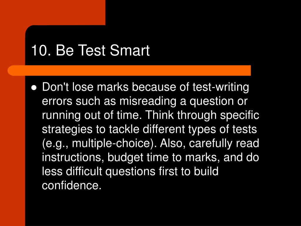 10. Be Test Smart