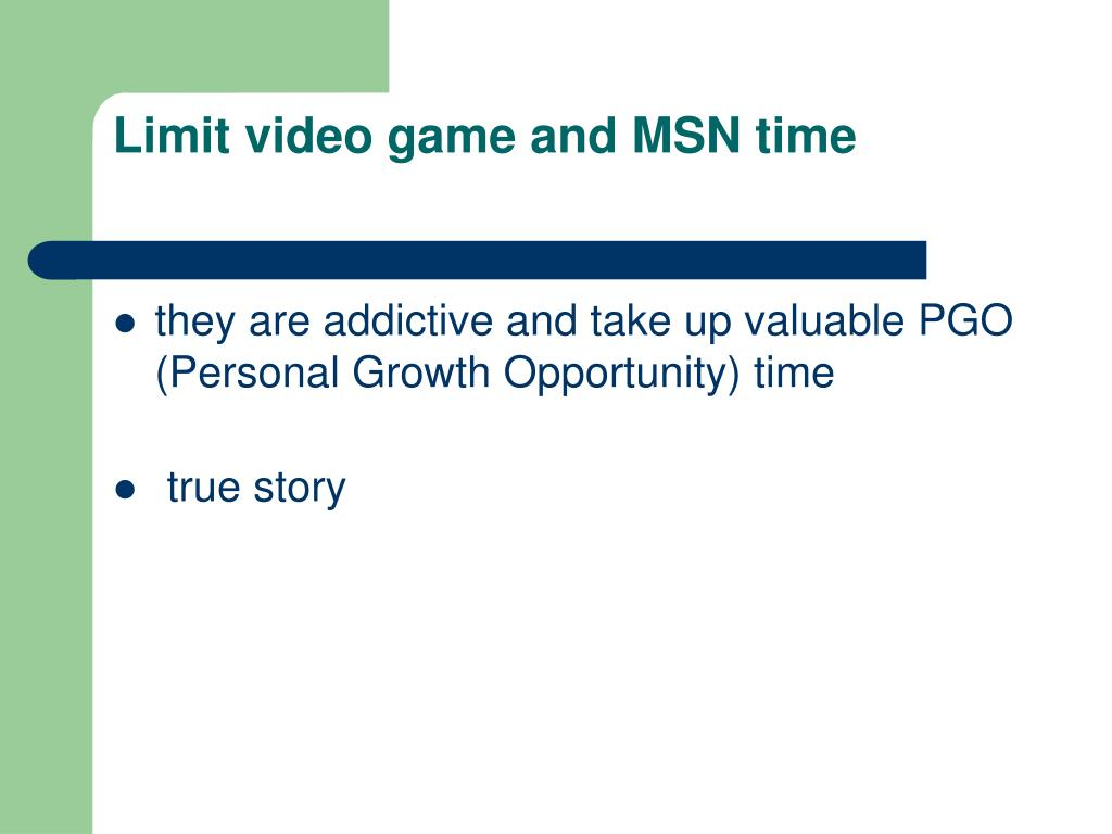 Limit video game and MSN time
