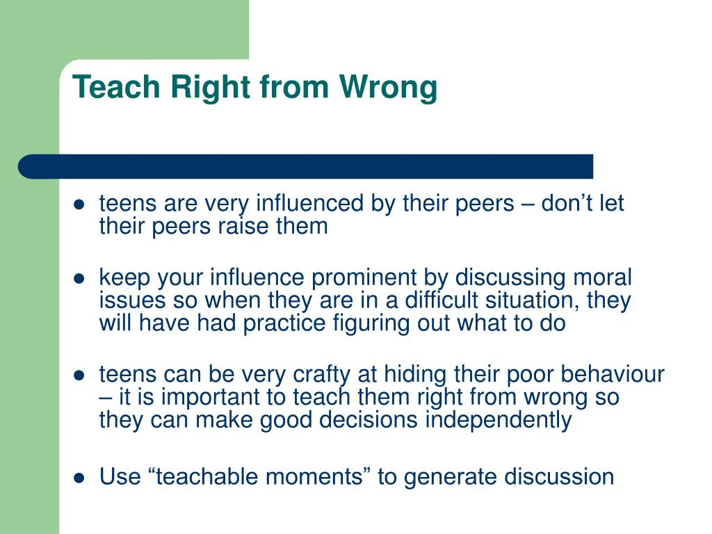 Teach Right from Wrong