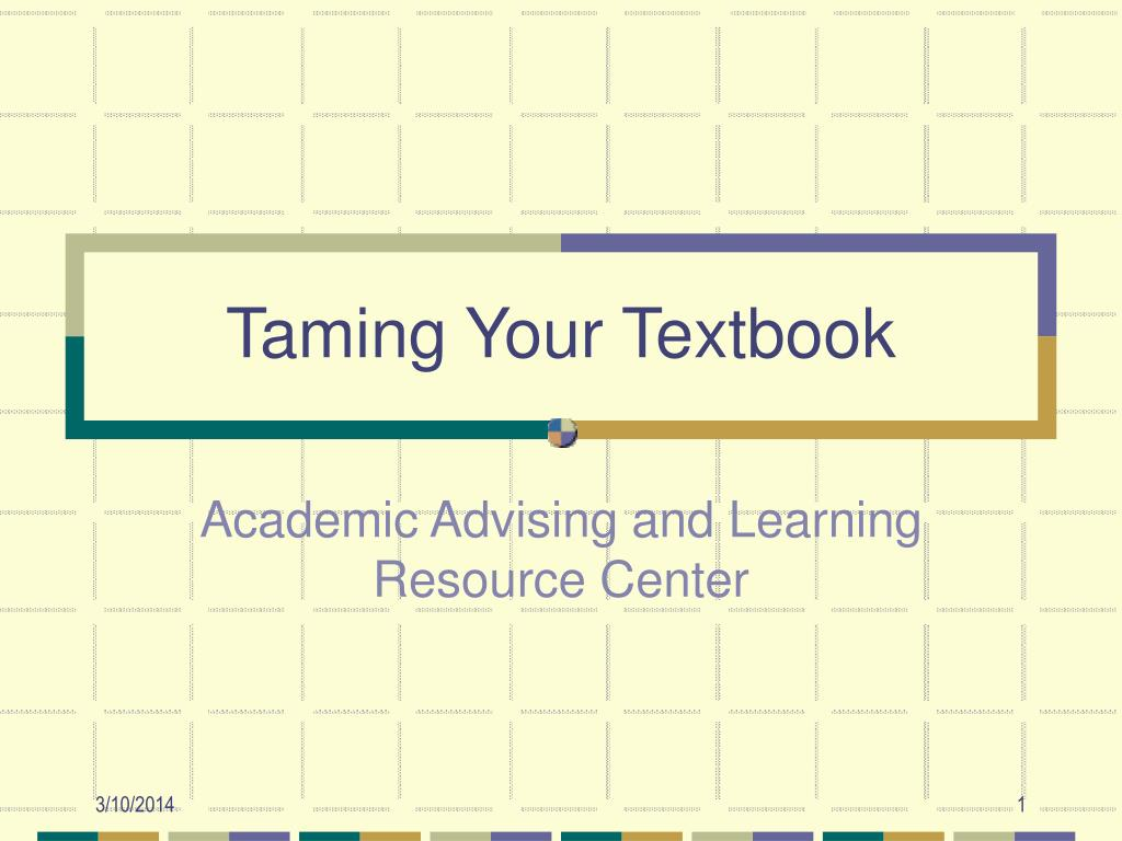Taming Your Textbook