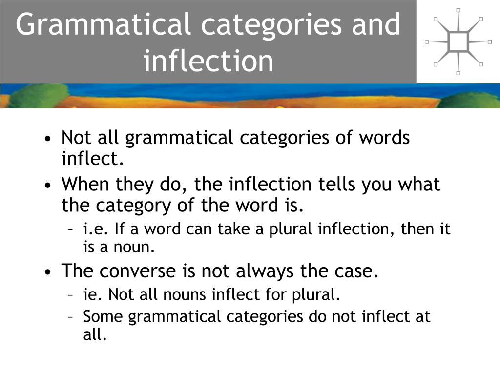 Grammatical categories and inflection