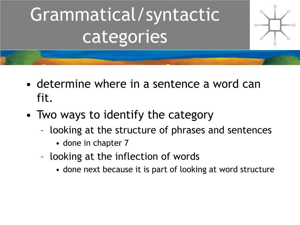 Grammatical/syntactic categories